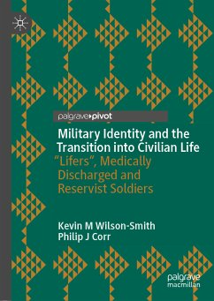 Military Identity and the Transition into Civilian Life (eBook, PDF) - Wilson-Smith, Kevin M; Corr, Philip J