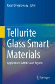 Tellurite Glass Smart Materials (eBook, PDF)
