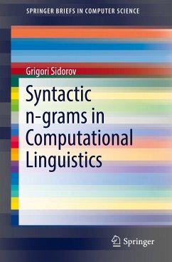 Syntactic n-grams in Computational Linguistics (eBook, PDF) - Sidorov, Grigori