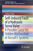 Self-Induced Fault of a Hydraulic Servo Valve (eBook, PDF)