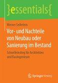 Vor- und Nachteile von Neubau oder Sanierung im Bestand (eBook, PDF)