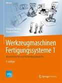 Werkzeugmaschinen Fertigungssysteme 1 (eBook, PDF)