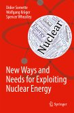 New Ways and Needs for Exploiting Nuclear Energy (eBook, PDF)