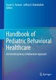 Handbook of Pediatric Behavioral Healthcare (eBook, PDF)