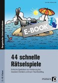 44 schnelle Rätselspiele (eBook, PDF)