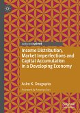 Income Distribution, Market Imperfections and Capital Accumulation in a Developing Economy (eBook, PDF)