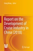 Report on the Development of Cruise Industry in China (2018) (eBook, PDF)