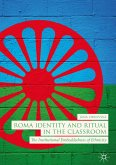 Roma Identity and Ritual in the Classroom (eBook, PDF)