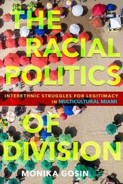 The Racial Politics of Division (eBook, ePUB)