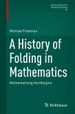 A History of Folding in Mathematics (eBook, PDF)