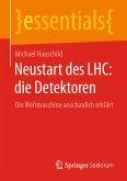 Neustart des LHC: die Detektoren (eBook, PDF)