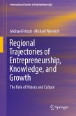 Regional Trajectories of Entrepreneurship, Knowledge, and Growth (eBook, PDF)
