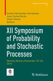 XII Symposium of Probability and Stochastic Processes (eBook, PDF)