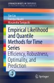 Empirical Likelihood and Quantile Methods for Time Series (eBook, PDF)