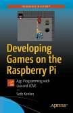 Developing Games on the Raspberry Pi (eBook, PDF)