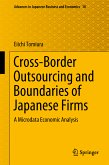 Cross-Border Outsourcing and Boundaries of Japanese Firms (eBook, PDF)
