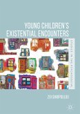 Young Children's Existential Encounters (eBook, PDF)