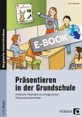 Präsentieren in der Grundschule (eBook, PDF)