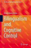 Bilingualism and Cognitive Control (eBook, PDF)