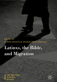 Latinxs, the Bible, and Migration (eBook, PDF)