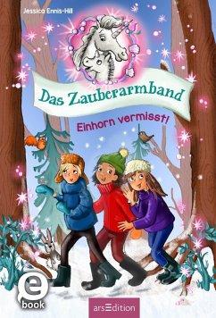 Das Zauberarmband - Einhorn vermisst! (Das Zauberarmband 3) (eBook, ePUB) - Ennis-Hill, Jessica