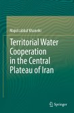 Territorial Water Cooperation in the Central Plateau of Iran (eBook, PDF)