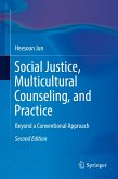 Social Justice, Multicultural Counseling, and Practice (eBook, PDF)