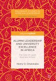 Alumni Leadership and University Excellence in Africa (eBook, PDF)
