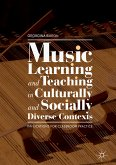 Music Learning and Teaching in Culturally and Socially Diverse Contexts (eBook, PDF)