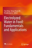 Electrolyzed Water in Food: Fundamentals and Applications (eBook, PDF)