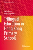 Trilingual Education in Hong Kong Primary Schools (eBook, PDF)