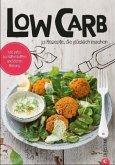 Koch dich glücklich: Low Carb (Mängelexemplar)