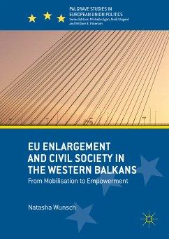 EU Enlargement and Civil Society in the Western Balkans (eBook, PDF) - Wunsch, Natasha
