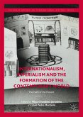 Internationalism, Imperialism and the Formation of the Contemporary World (eBook, PDF)