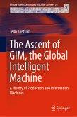 The Ascent of GIM, the Global Intelligent Machine (eBook, PDF)