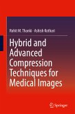 Hybrid and Advanced Compression Techniques for Medical Images (eBook, PDF)