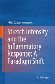 Stretch Intensity and the Inflammatory Response: A Paradigm Shift (eBook, PDF)
