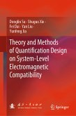 Theory and Methods of Quantification Design on System-Level Electromagnetic Compatibility (eBook, PDF)