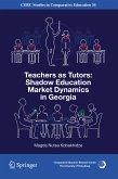 Teachers as Tutors: Shadow Education Market Dynamics in Georgia (eBook, PDF)