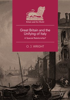 Great Britain and the Unifying of Italy (eBook, PDF)