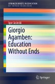 Giorgio Agamben: Education Without Ends (eBook, PDF)