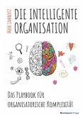 DIE INTELLIGENTE ORGANISATION (eBook, PDF)