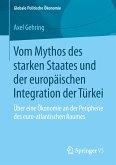 Vom Mythos des starken Staates und der europäischen Integration der Türkei (eBook, PDF)