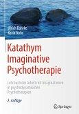 Katathym Imaginative Psychotherapie (eBook, PDF)