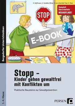 Stopp - Kinder gehen gewaltfrei mit Konflikten um (eBook, PDF) - Lilienfeld-Toal; Hoffmann; Kordelle-Elfner; Metz
