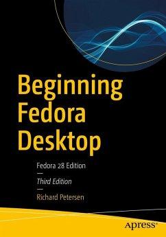 Beginning Fedora Desktop (eBook, PDF) - Petersen, Richard