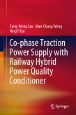 Co-phase Traction Power Supply with Railway Hybrid Power Quality Conditioner (eBook, PDF)