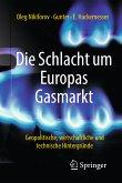 Die Schlacht um Europas Gasmarkt (eBook, PDF)