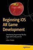 Beginning iOS AR Game Development (eBook, PDF)