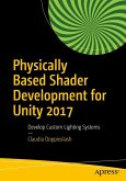 Physically Based Shader Development for Unity 2017 (eBook, PDF)